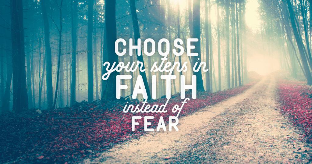 How to Choose Faith Over Fear. Isaiah 1 1c8487797